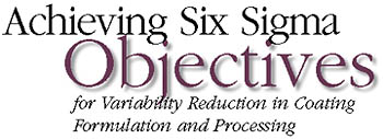 Achieving Six Sigma Objectives for Variability Reduction in